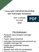 Hubungan Industrial Berserikat Dan Hubungan Karyawan by FIA IISIP