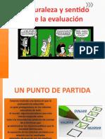NATURALEZA Y SENTIDO DE LA EVALUACIÓN