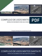 Complejo de Usos Mixtos Santa Fe