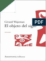 Wajcman Gerard - El Objeto Del Siglo.pdf