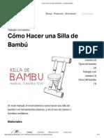 Cómo Hacer una Silla de Bambú — Guadua Bambu
