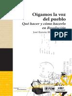 Oigamos la voz del pueblo. Qué hacer y cómo hacerlo en Revolución - José Ramón Blasco Graterol