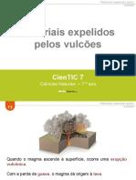 CienTic7- F2 Materiais expelidos pelos vulcões