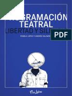 Programación Teatral Libertad y Silencio