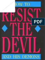 How to Resist the Devil and His Demons
