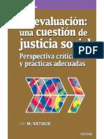 La evaluación; una cuestión de justicia social. Perspectiva crítica y prácticas adecuadas