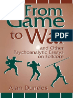 Dundes, Alan - From game to war and other psychoanalytic essays on folklore.-Univ Pr Of Kentucky (2014).pdf