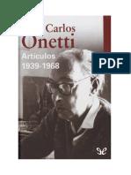 Onetti Juan Carlos - Articulos 1939 1968