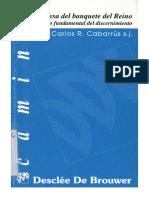 CABARRUS, C. R., La mesa del banquete del Reino, Criterio fundamental del discernimiento, 1998 - copia.pdf