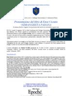 Enzo Ciconte presenta a Pavia il libro-inchiesta 'Ndrangheta padana