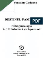 Alin S. Godeanu - Destinul familial. Psihogenealogia in 101 intrebari si raspunsuri.pdf