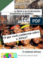 A ÁFRICA NA ÉPOCA DA EXPANSÃO-MARÍTIMA EUROPEIA