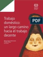 Trabajo doméstico- un largo camino hacia el trabajo decente María Elena Valenzuela Claudia Mora