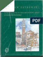 Ostrowski W. - Wprowadzenie do historii budowy miast.pdf