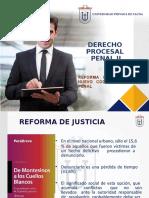 1- REFORMA DE JUSTICIA  Y NUEVO CÓDIGO  PROCESAL PENAL (1)