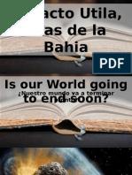 #9. Nuestro mundo terminara Pronto