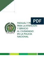 RESOLUCION N° 03294 DEL 15-10-10 MANUAL Y PROTOCOLO PARA LA ATENCION Y SERVICIO AL CIUDADANO EN LA POLICIA NACIONAL