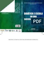 Livro Ceped - 2011 - Didatica e Escola Em Uma Sociedade Complexa
