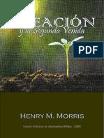 La Creación y La Segunda Venida- Henry M. Morris