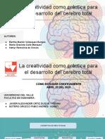 La creatividad como práctica para el desarrollo del cerebro total (1)