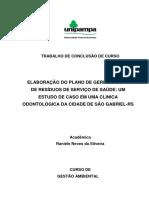 Elaboração do plano de gerenciamento de resíduos de serviço de saúde um odontológica estudo de caso em uma clinica na cidade de São Gabriel RS