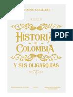La Historia de Colombia y sus oligarquías (1498-2017) by Caballero, Antonio (z-lib.org)