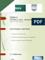 Clase 1_Ondas y sus características_1º medio_física.pptx