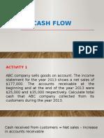 CASH FLOW ACTIVITY