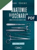 L'anatomie du scenario -Nouvell - John Truby
