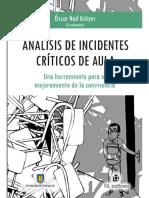 Análisis de incidentes críticos de aula. Una herramienta para el mejoramiento de la convivencia