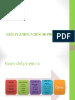 FASE PLANIFICACION DE PROYECTOS