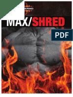 Inferno Max Shred Plan
