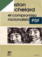 Bachelard - El compromiso racionalista.pdf