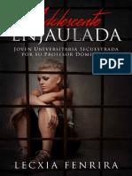 Adolescente Enjaulada - Lecxia Fenrira