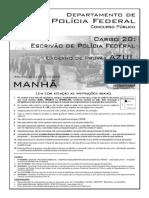 Prova para Polícia Federal - PF aplicada em 10 de Outubro de 2004 para o cargo de Escrivão de Polícia Federal - Prova Azul (Manhã).pdf