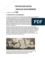 TRABAJO PROYECCION SOCIAL(MASACRE DE LAS BANANERAS, VIOLENCIA BIPARTIDISTA Y HISTORIA DEL NARCOTRAFICO).pdf