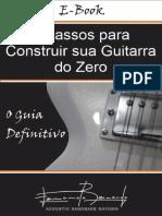 download-345557-E-book _ 7 Passos para Construir sua Guitarra do Zero - O Guia Definitivo-13623725
