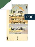 Mayr Ernst - Una Larga Controversia Darwin Y El Darwinismo