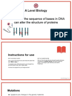 Alteration of the sequence of bases in DNA can alter the structure of proteins