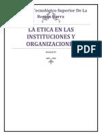 Taller de Etica Unidad 4 La etica en las instituciones y organizaciones(1).docx
