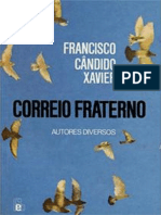 Chico Xavier - Correiro Fraterno