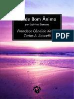 Chico Xavier - Tende Bom Ânimo