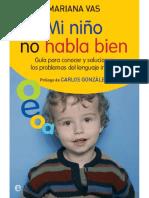Mi niño no habla bien. Guía para conocer y solucionar los problemas del lenguaje infantil