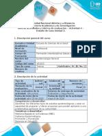 Guía de Actividades y Rúbrica de evaluación - Actividad 4 -  Estudio de Caso Unidad 2
