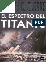 Clarke Arthur C - El espectro del Titanic.epub