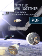 Into the Unknown Together. the DOD, NASA, And Early Spaceflight