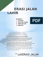 LASERASI JALAN LAHIR.pptx
