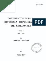 Documentos para la historia diplomática de Colombia -Cavelier) Tomo I