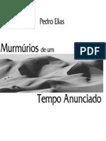 Pedro Elias - Murmúrios de um Tempo Anunciado