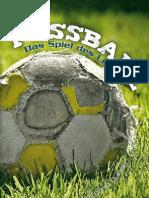 Fussball - Das Spiel des Lebens